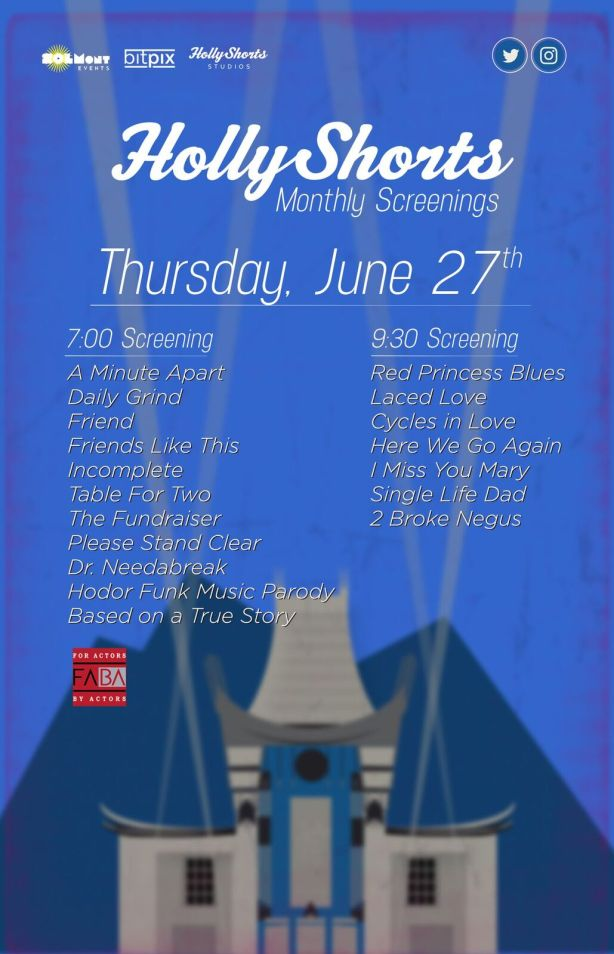 HollyShorts June 27th 2019 Monthly Poster